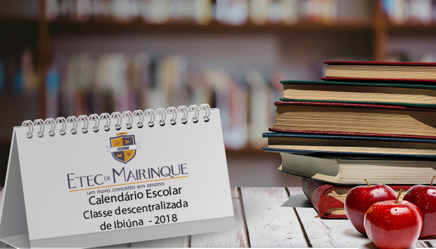 Calendário Escolar Classe descentralizada  de Ibiúna  – 2018