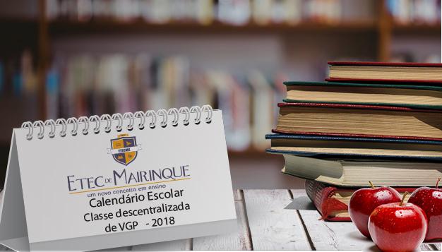 Calendário Escolar Classe descentralizada  de VGP   – 2018