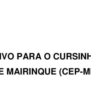 PROCESSO SELETIVO PARA O CURSINHO ETEC POPULAR DE MAIRINQUE (CEP-Mk)