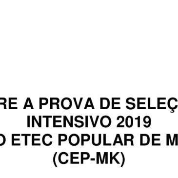 INFORMAÇÃO SOBRE A PROVA DE SELEÇÃO PARA O CURSO INTENSIVO 2019 CURSINHO ETEC POPULAR DE MAIRINQUE (CEP-MK)
